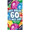 Niet huilen, 60 is niet oud!