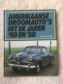 Amerikaanse Droomautos uit de jaren 40 en 50, Frank v.d.Heul