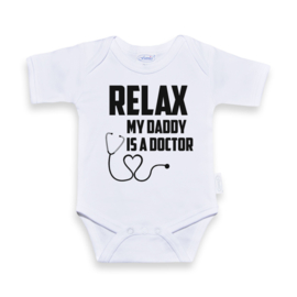 Romper Relax my daddy is a doctor
