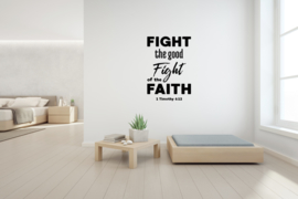 Sticker 'Fight the good Fight of the Faith'