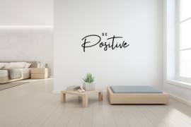 Muursticker - Be Positive