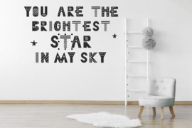 Muursticker you are the brightest
