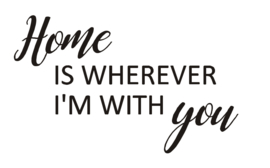 Sticker 'Home is wherever I'm with you'