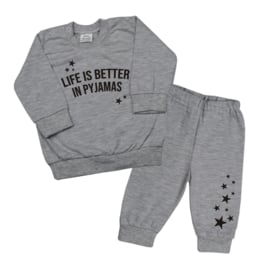 Pyjama 'Life is better in pyjamas'