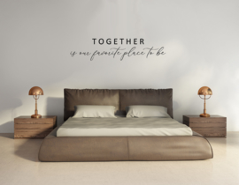 Muursticker - Together is our favorite place to be