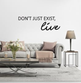 Sticker 'Don't just exist, live'