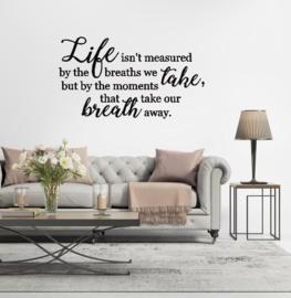 Sticker 'Life isn't measured by the breaths we take'
