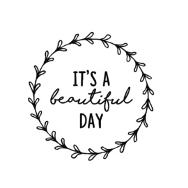 Sticker 'It's a beautiful day'