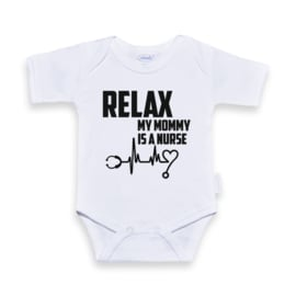 Romper Relax my mommy is a nurse