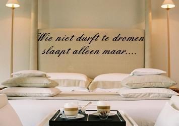 Muursticker wie niet durft te dromen.