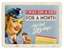 Tin Signs I was on a diet
