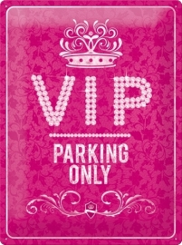 Tin Signs VIP Parking Only Pink