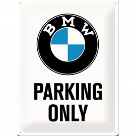 Tin Signs BMW Parking only
