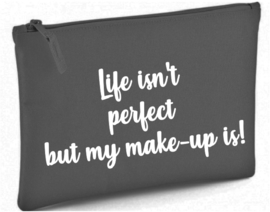 life isn't perfect