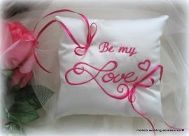 Ringkussen Valentijn met Be my Love  (u-10)