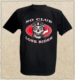 King Kerosin - No Club - Lone Rider - T-shirt - LARGE ONLY