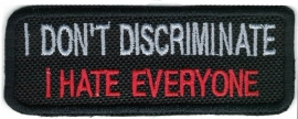 246 - Patch - I don't discriminate, I hate everyone