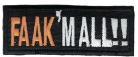 019 - Patch - Faak'm All - Limited Edition