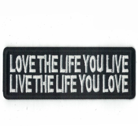 Patch -  LOVE THE LIFE YOU LIVE - LIVE THE LIFE YOU LOVE