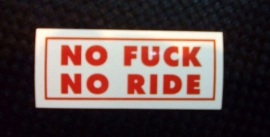 DECAL - support red and white sticker - NO FUCk NO RIDE