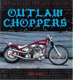 Book - Outlaw Choppers - Mike Seate - USA