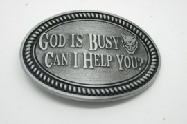Belt Buckle - God is Busy - Can I help You? - Gun Metal
