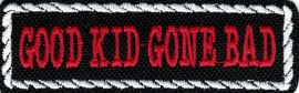 106 - PATCH - Flash / Stick with rope design - GOOD KID GONE BAD
