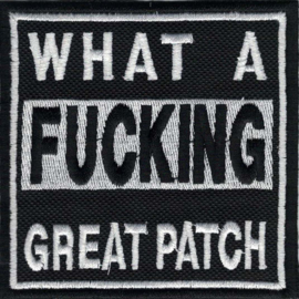 Patch - What a Fucking Great Patch