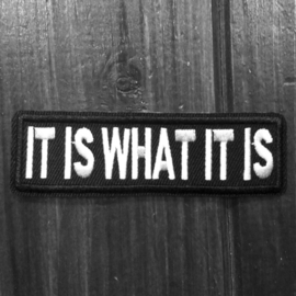 PATCH - It is what it is