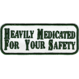 PATCH - Heavily medicated for your safety