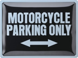 Metal - Tin Sign - 3D - Motorcycle Parking Only