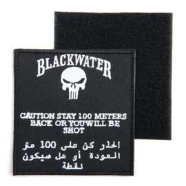 Velcro Patch - Blackwater - Stay 100 meters back or you will be shot