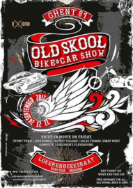 x 2017/09, 22-23-24 sept. - Old Skool Bike & Car Show (Ghent 81) BELGIUM