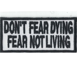 Patch - Don't fear dying - Fear not living