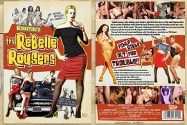 DVD - Rebelle Rousers - Pin Up Girls out for Trouble - XXX