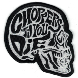 Patch - Skull - CHOPPRS 'TIL YOU DIE