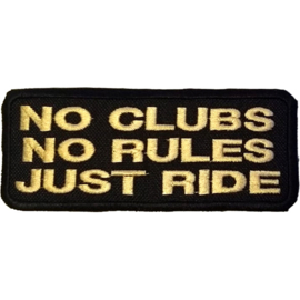 Golden PATCH - NO CLUB .  NO RULES . JUST RIDE