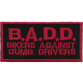 Red PATCH - B.A.D.D. - Bikers Against Dumb Drivers - BADD