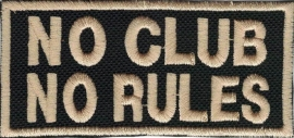 100 - PATCH - No Club No rules (gold)