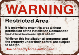 WARNING - Metal Plate - Restricted Area