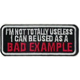 Patch - I'm not totally useless - I can be used as a BAD EXAMPLE