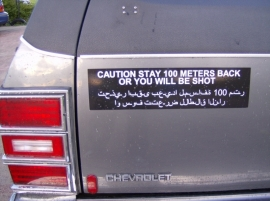 Bumper Sticker - Stay 100 meters back or you will be  SHOT - DECAL