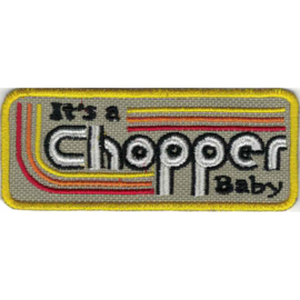 Patch - It's a CHOPPER baby