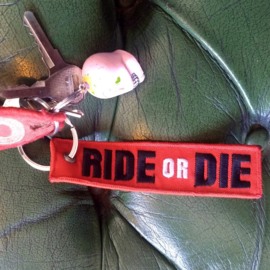 Embroided Keychain - RIDE OR DIE