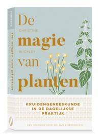Samsara Books -  De magie van planten. Kruidengeneeskunde in de dagelijkse praktijk -  Christine Buckley