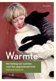 Christofoor - Edmond Schoorel - Warmte