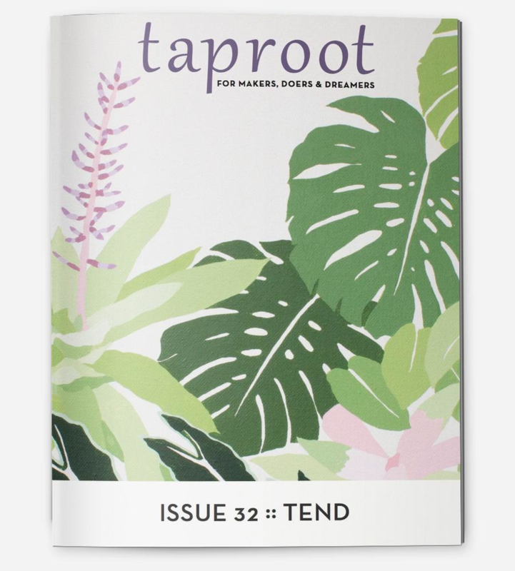 Taproot Magazine  - Issue 32 Tend