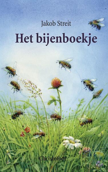 Christofoor - Jacob Streit - Het bijenboekje