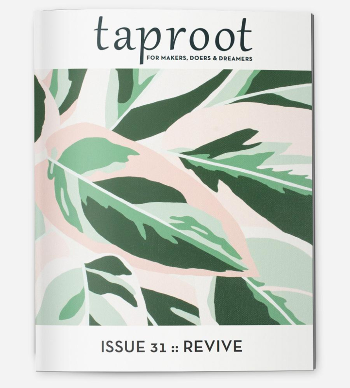 Taproot Magazine  - Issue 31 Revive