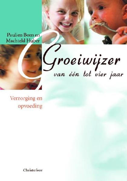 Christofoor - Paulien Bom -  Groeiwijzer van een tot vier jaar